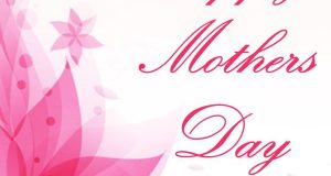 Happy Mothers Day 2019 Wishes -Greetings – Images | Quotes & Messages