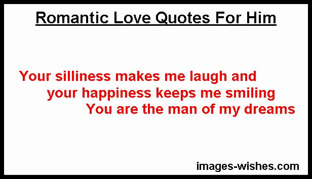 Romantic Love Quotes For Him, Love Sayings For Him, real love quotes for him, most romantic quotes for him