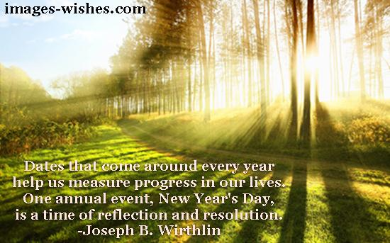 Dates that come around every year help us measure progress in our lives. One annual event, New Year's Day, is a time of reflection and resolution. Joseph B. Wirthlin