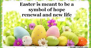 Happy Easter 2019, Quotes, Sayings, Images, Verses