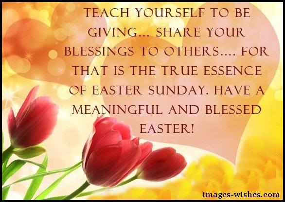 Warm Easter Sunday Wishes and Blessings, Lovely Easter Sunday Wishes, Happy Easter Sunday Sayings and Quotes