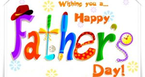 Happy Fathers Day 2018 Wishes -Messages | Quotes & Greetings